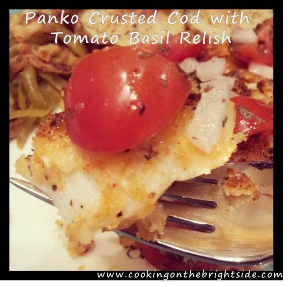 Panko Crusted Cod with Tomato Basil Relish